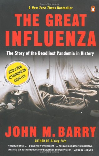 The great influenza John M. Barry