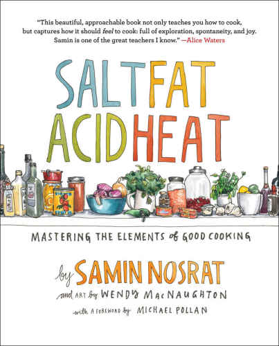 Salt, Fat, Acid, Heat Nosrat, Samin