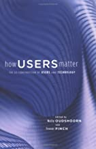 How Users Matter: The Co-Constructi