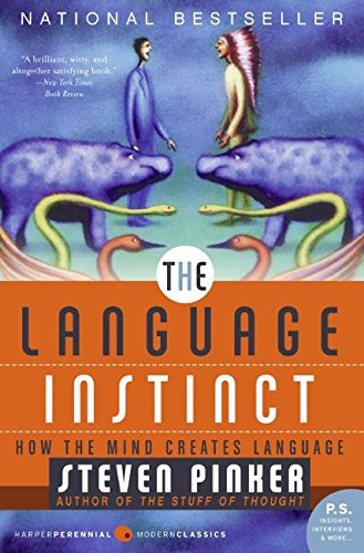 The Language Instinct: How the Mind