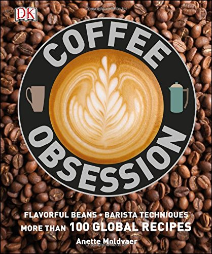 Coffee Obsession DK Publ