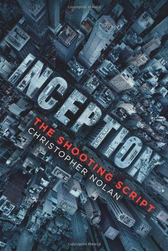 Inception: The Shooting Script	Chris