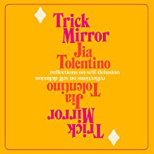 Trick Mirror:Reflections on Self-Del