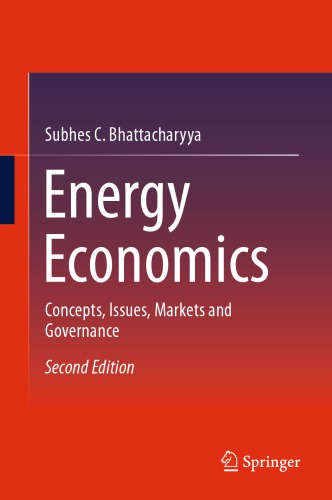 Energy Economics: Concepts, Issues,