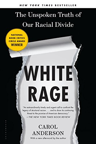 White Rage: The Unspoken Truth of