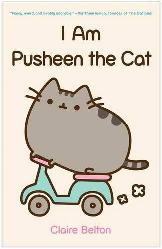 I Am Pusheen The Cat Claire B