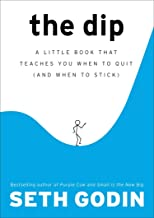 The Dip_ A Little Book That Teaches
