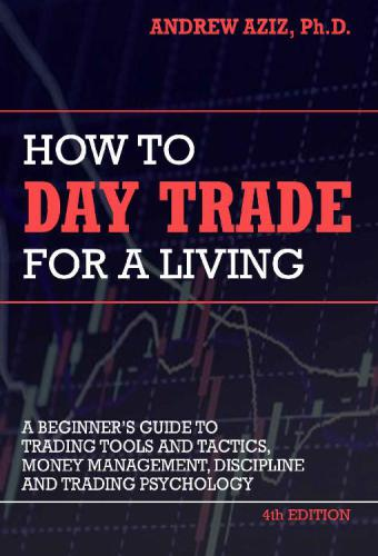 How to Day Trade for a Living  	Andr